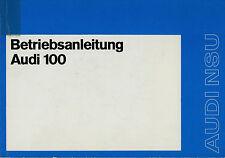 Bedienungsanleitung Audi 100 Originale Betriebsanleitung 1971 Auto manual manuel