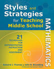 Styles and Strategies for Teaching Middle School Mathematics: 21 Techniques for Differentiating Instruction and Assessment by John R. Brunsting, Edward J. Thomas (Paperback, 2010)