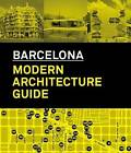 Architecture Guide to Barcelona: 1860-2008 by ActarD Inc (Paperback, 2013)