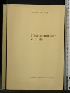 L'EUROCOMUNISMO E L'ITALIA. Augusto Del Noce. Europa informazioni.