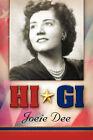 Hi GI by Joeie Dee (Paperback / softback, 2005)