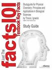 Studyguide for Physical Chemistry: Principles and Applications in Biological Sciences by Tinoco, Ignacio, ISBN 9780130959430 by Cram101 Textbook Reviews (Paperback / softback, 2007)