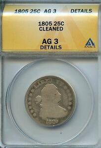 1805-25c-ANACS-AG3-DETAILS-ABOUT-GOOD-DRAPED-BUST-SILVER-QUARTER