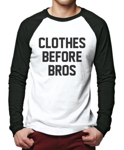 Clothes Before Bros Men Baseball Top Fashion Slogan Tee