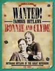 Bonnie and Clyde: Notorious Outlaws of the Great Depression by Tim Cooke (Hardback, 2016)