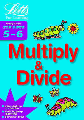 Very Good, Multiply and Divide Age 5-6 (Letts Fun Learning) (Letts Fun Farmyard
