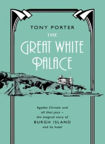 The Great White Palace,Tony Porter