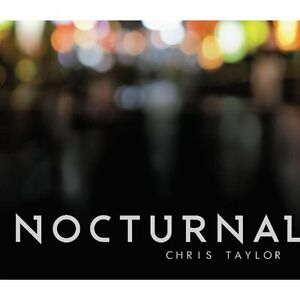 Chris-Taylor-Nocturnal-CD
