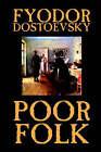Poor Folk by Fyodor Mikhailovich Dostoevsky (Paperback / softback, 2003)