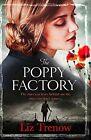 The Poppy Factory by Liz Trenow (Paperback, 2014)