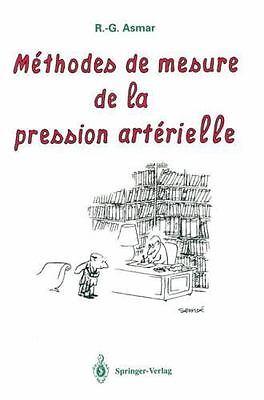 Méthodes de Mesure de la Pression Artérielle by R. G..