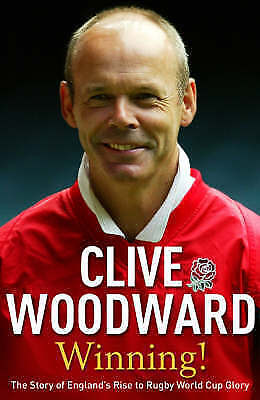 """""""AS NEW"""" Woodward, Clive, Winning!: The Story of England's Rise to Rugby World C"""
