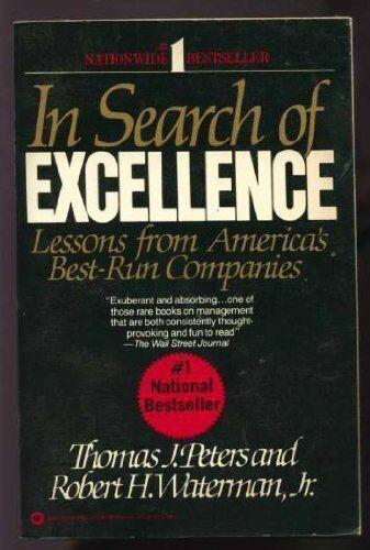 In Search of Excellence: Lessons from America's Best-run Compan .9780063380028