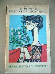 CATALOGUE 1956 LES PEINTRES TEMOINS DE LEUR TEMPS / REHABILITATION DU PORTRAIT