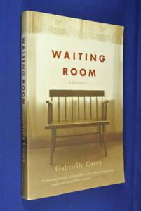 WAITING-ROOM-Gabrielle-Carey-A-MEMOIR