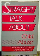 Straight Talk about Child Abuse by Rachel Kranz and Susan Mufson, 1st Ed HCDJ