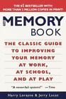 The Memory Book : The Classic Guide to Improving Your Memory at Work, at School, and at Play by Harry Lorayne and Jerry Lucas (1996, Paperback)