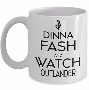 Outlander Mug Mom Dinna Fash Watch Outlander Fan Gift Jamie Fraser Mothers Day Ebay