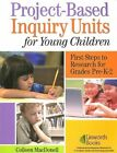 Project-based Inquiry Units for Young Children MacDonell Linworth 9781586832179