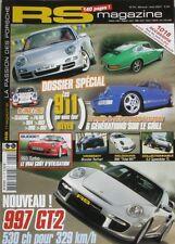 RS Magazine n°74 - 2007 -  Porsche 997 GT2 - Les 911 de reve - Boxster Techart