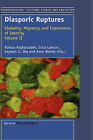 Diasporic Ruptures: Globality, Migrancy, and Expressions of Identity; Volume II by Sense Publishers (Hardback, 2007)