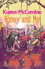 Honey and Me by Karen McCombie (Paperback, 2015)