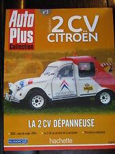 FASCICULE 2  AUTO PLUS 2 CV CITROEN  DEPANNEUSE