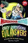 Easy Questions, Evil Answers by Kjartan Poskitt (Paperback, 2010)