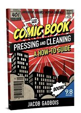 Comic Book Pressing And Cleaning How To Guide!  CGC CBCS PGX