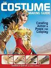 The Costume Making Guide: Creating Armor & Props for Cosplay by Svetlana Quindt (Paperback, 2016)