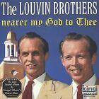 Nearer My God to Thee by The Louvin Brothers (CD, Aug-2002, King)