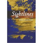 Sightlines a Poet's Diary 9780595374991 by Janet Grace Riehl Book