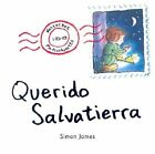 Querido Salvatierra by Simon James (Paperback / softback, 2003)