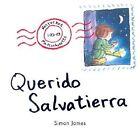 Querido Salvatierra by Simon James (Paperback / softback, 2003)