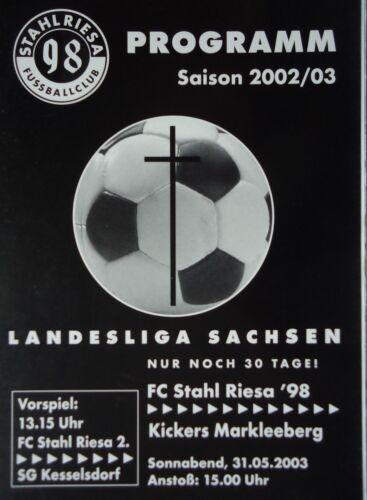 Kickers Markleeberg Programm 2002//03 FC Stahl Riesa 98