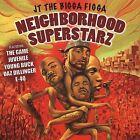 Neighborhood Superstarz [PA] by JT the Bigga Figga (CD, Aug-2005, 215 Entertainment)
