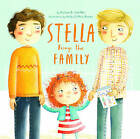 Stella Brings the Family: A Tale of Two Dads on Mother's Day by Holly Clifton-Brown, Miriam B. Schiffer (Hardback, 2015)