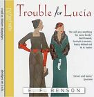 Trouble for Lucia by E. F. Benson (CD-Audio, 2010)