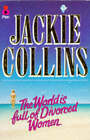 The World is Full of Divorced Women by Jackie Collins (Paperback, 1995)