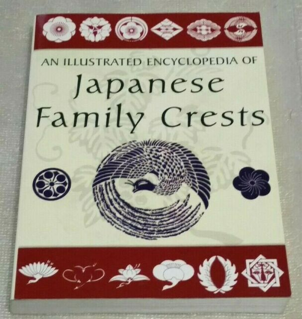AN ILLUSTRATED ENCYCLOPEDIA OF JAPANESE FAMILY CRESTS  +? NEW?