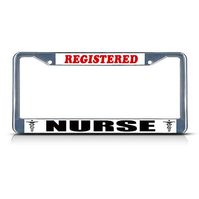 BE NICE MIGHT BE YOUR NURSE ONE DAY Chrome Metal License Plate Frame Tag Border
