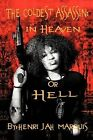 The Coldest Assassin: In Heaven or Hell by Henri Jah Marquis (Paperback / softback, 2012)
