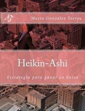 Heikin-Ashi : Estrategía para Ganar en Bolsa by Mario Torres (2015, Paperback)
