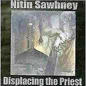 Nitin Sawhney - Displacing the Priest (1998)