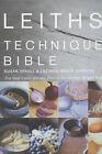 Leith's Techniques Bible by Sue Spaull, Lucinda Bruce-Gardyne (Hardback, 2003)