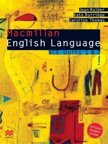 MACMILLAN ENGLISH LANGUAGE- VCE UNITS A AND 2 (WITH CD-ROM) LIKE NEW-FREE POST