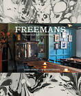 Freemans: Food and Drink * Interiors * Grooming * Style by Taavo Somer (Hardback, 2016)