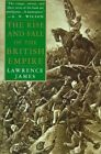 The Rise and Fall of The British Empire by Lawrence James 9780312169855