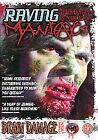 Raving Maniacs (DVD, 2006)