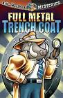 Full Metal Trench Coat by Dean A Anderson (Mixed media product, 2008)